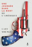 Une journée dans la mort de l'Amérique Book