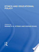 Ethics and Educational Policy  International Library of the Philosophy of Education Volume 21