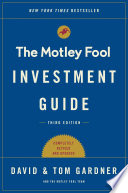 The Motley Fool Investment Guide  Third Edition