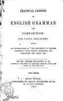 Practical Lessons in English Grammar and Composition, for Young Beginners