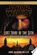 Lost Tribe of the Sith  Star Wars Legends  The Collected Stories