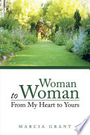 download ebook woman to woman: from my heart to yours pdf epub