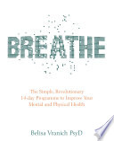 Breathe 14 Days to Oxygenating, Recharging and Fuelling Your Body and Brain