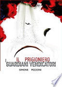 I guardiani vendicatori   Il prigioniero