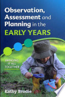 Observation  Assessment And Planning In The Early Years   Bringing It All Together