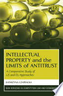 Intellectual Property and the Limits of Antitrust