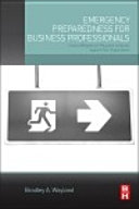 Emergency Preparedness For Business Professionals book