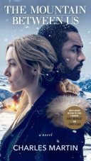 The Mountain Between Us  Movie Tie In
