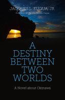 download ebook a destiny between two worlds pdf epub
