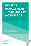 Project Management In The Library Workplace book