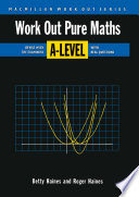 Work Out Pure Mathematics A Level