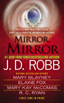 Mirror, Mirror : j.d. robb's