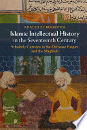Islamic Intellectual History in the Seventeenth Century