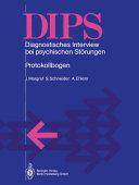 DIPS Diagnostisches Interview bei psychischen Störungen