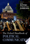 The Oxford Handbook of Political Communication