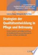 Strategien der Qualit  tsentwicklung in Pflege und Betreuung