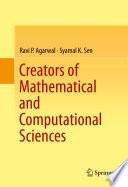 Creators of Mathematical and Computational Sciences