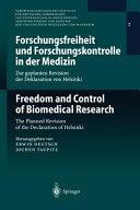 Forschungsfreiheit und Forschungskontrolle in der Medizin / Freedom and Control of Biomedical Research