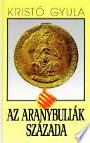 Aranybullák évszázada