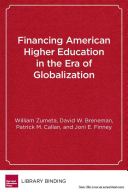Financing American higher education in the era of globalization /