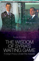The Wisdom of Syria s Waiting Game