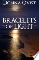 Bracelets of Light