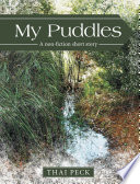 My Puddles A Non-Fiction Short Story