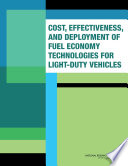 Cost Effectiveness And Deployment Of Fuel Economy Technologies For Light Duty Vehicles