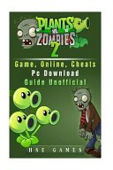 Plants Vs Zombies 2 Game  Online  Cheats PC Download Guide Unofficial
