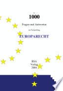 Über 1000 Fragen und Antworten zur Prüfung Europarecht