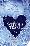 The Witch   s Tears  The Witch   s Kiss Trilogy  Book 2  Book PDF