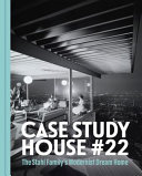 The Stahl House Case Study House 22