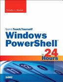 Windows Powershell 5 In 24 Hours Sams Teach Yourself