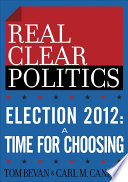 Election 2012 A Time For Choosing The Realclearpolitics Political Download
