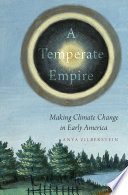 A Temperate Empire : change is pervasive in contemporary...