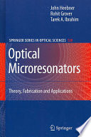 Optical Microresonators : has gained prominence in the past few years...