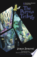 The Papyrus Trilogy by Zoran Zivkovic