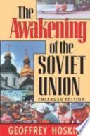 The Awakening of the Soviet Union