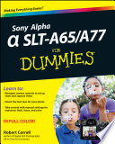Sony Alpha SLT A65   A77 For Dummies