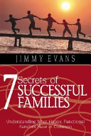 7 Secrets Of Successful Families Understanding What Happy Functional Families Have In Common