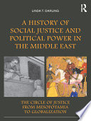 A History of Social Justice and Political Power in the Middle East
