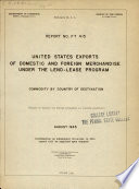 United States Exports of Domestic and Foreign Merchandise Under the Lend lease Program