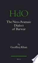 The Neo Aramaic Dialect of Barwar