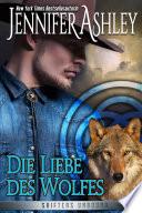 Die Liebe des Wolfes