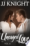 Uncaged Love 6