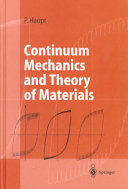 Continuum Mechanics and Theory of Materials