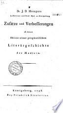 Zusätze und Verbesserungen zu seiner Skizze einer pragmatischen Literärgeschichte der Medicin