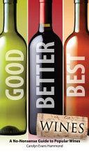 Good  Better  Best Wines