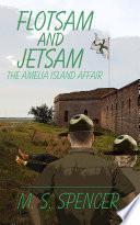 Flotsam and Jetsam  the Amelia Island Affair Book PDF