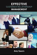 Effective Customer Relationship Management